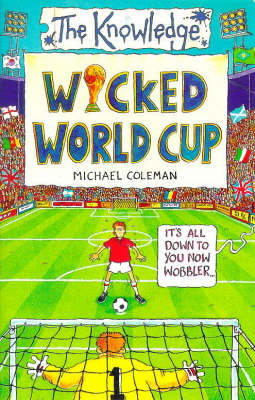 Wicked World Cup by Michael Coleman