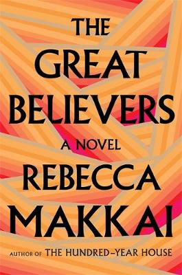Great Believers by Rebecca Makkai