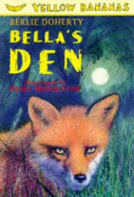 Bella's Den by Berlie Doherty