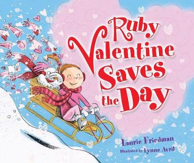 Ruby Valentine Saves The Day Library Edition by Laurie Friedman