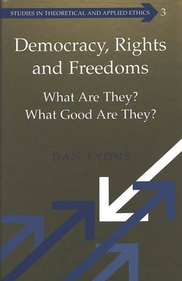 Democracy, Rights and Freedoms by Dan Lyons
