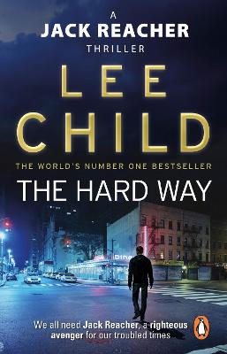 Jack Reacher: #10 The Hard Way by Lee Child