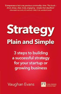 Strategy Plain and Simple by Vaughan Evans