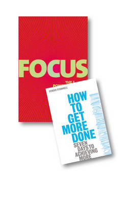 Value Pack: Focus/How to Get More Done pk by Jurgen Wolff
