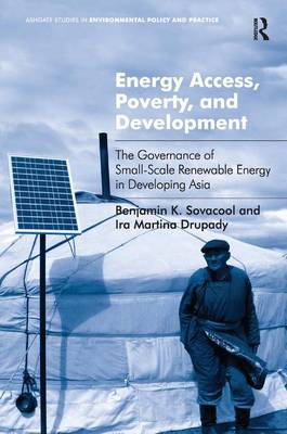 Energy Access, Poverty, and Development by Benjamin K. Sovacool