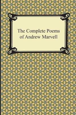 Complete Poems of Andrew Marvell by Andrew Marvell