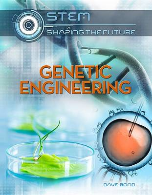 Genetic Engineering by Dave Bond