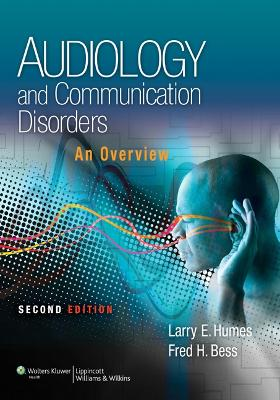 Audiology and Communication Disorders by Larry Humes