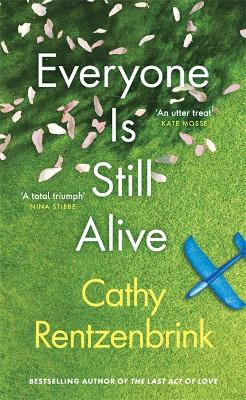 Everyone Is Still Alive book