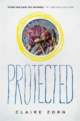 Protected by Claire Zorn
