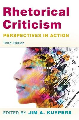 Rhetorical Criticism: Perspectives in Action book