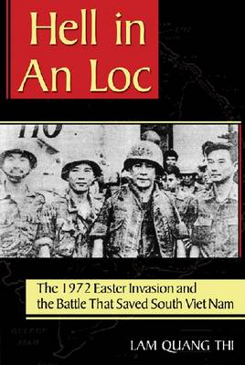 Hell in An Loc by lam Quang Thi