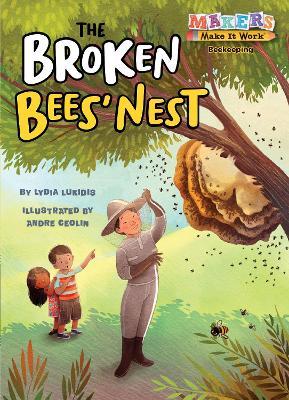 The Broken Bees' Nest: Beekeeping by Lydia Lukidis