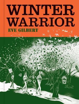 Winter Warrior by Eve Gilbert