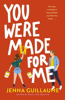 You Were Made for Me by Jenna Guillaume
