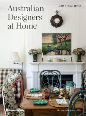 Australian Designers at Home by Jenny Rose-Innes