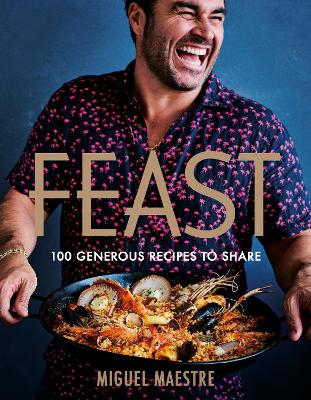 Feast: 100 generous dishes to share book
