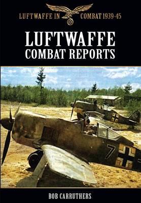 Luftwaffe Combat Reports book