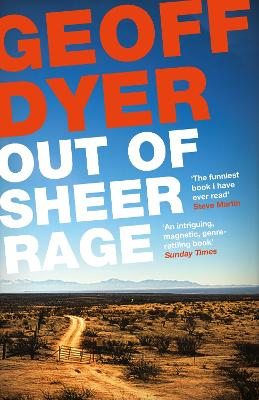 Out of Sheer Rage by Geoff Dyer