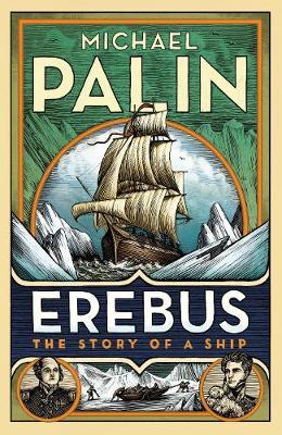 Erebus: The Story of a Ship book