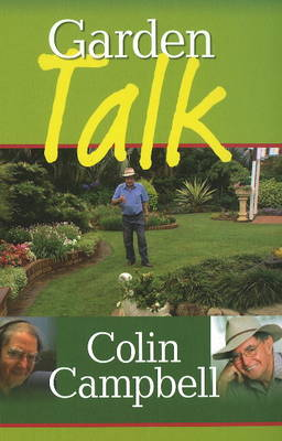 Garden Talk by Colin Campbell