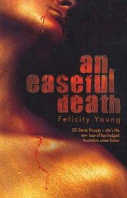 An Easeful Death by Felicity Young