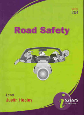 Road Safety by Justin Healey