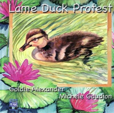 Lame Duck Protest by Alexander Goldie
