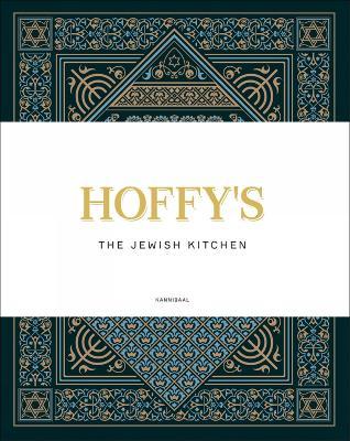 Hoffy's: The Jewish Kitchen by Marijke Libert