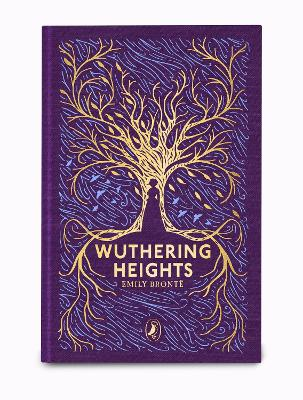 Wuthering Heights: Puffin Clothbound Classics by Emily Bronte