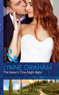 The Italian's One-Night Baby by Lynne Graham
