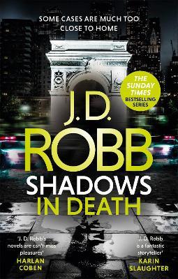 Shadows in Death: An Eve Dallas thriller (Book 51) book