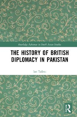 The History of British Diplomacy in Pakistan book