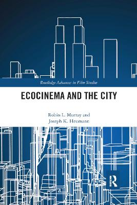 Ecocinema in the City by Robin L. Murray