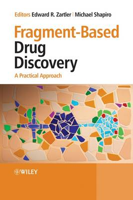 Fragment-Based Drug Discovery: A Practical Approach book