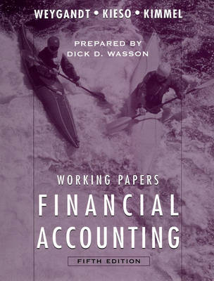 Financial Accounting Working Papers by Jerry J. Weygandt
