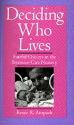 Deciding Who Lives book