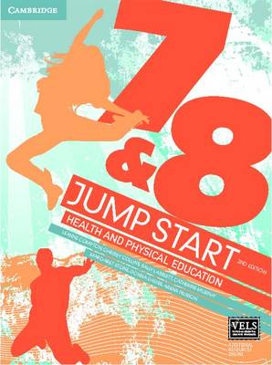 Jump Start 7 and 8 Health and Physical Education by Leanne Compton