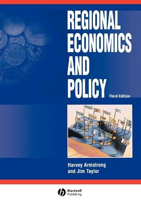 Regional Economics and Policy by Martin Armstrong