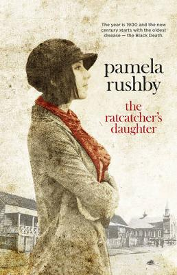 The Ratcatcher's Daughter by Pamela Rushby
