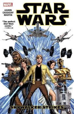 Star Wars Volume 1: Skywalker Strikes Tpb by John Cassaday