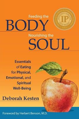 Feeding the Body, Nourishing the Soul by Deborah Kesten