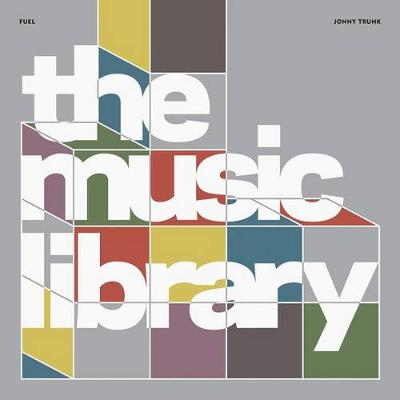 The Music Library: Revised and Expanded by Jonny Trunk