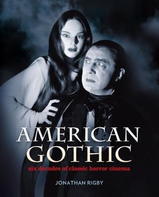 American Gothic by Jonathan Rigby