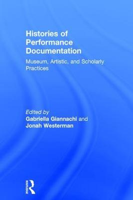 Histories of Performance Documentation book