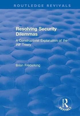 Resolving Security Dilemmas by Brian Frederking