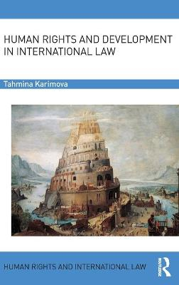 Human Rights and Development in International Law book