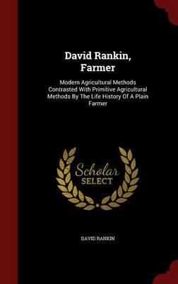 David Rankin, Farmer by David Rankin