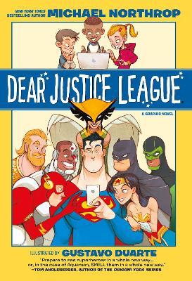 Dear Justice League by Michael Northrop