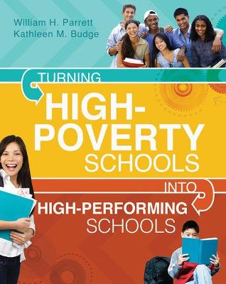 Turning High-Poverty Schools Into High-Performing Schools by William H Parrett
